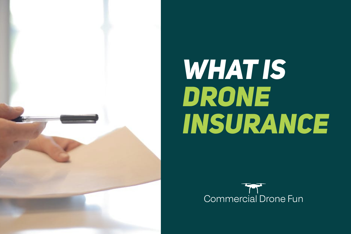 You are currently viewing What is Drone Insurance